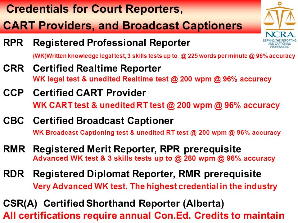 Credentials for Court Reporters,
