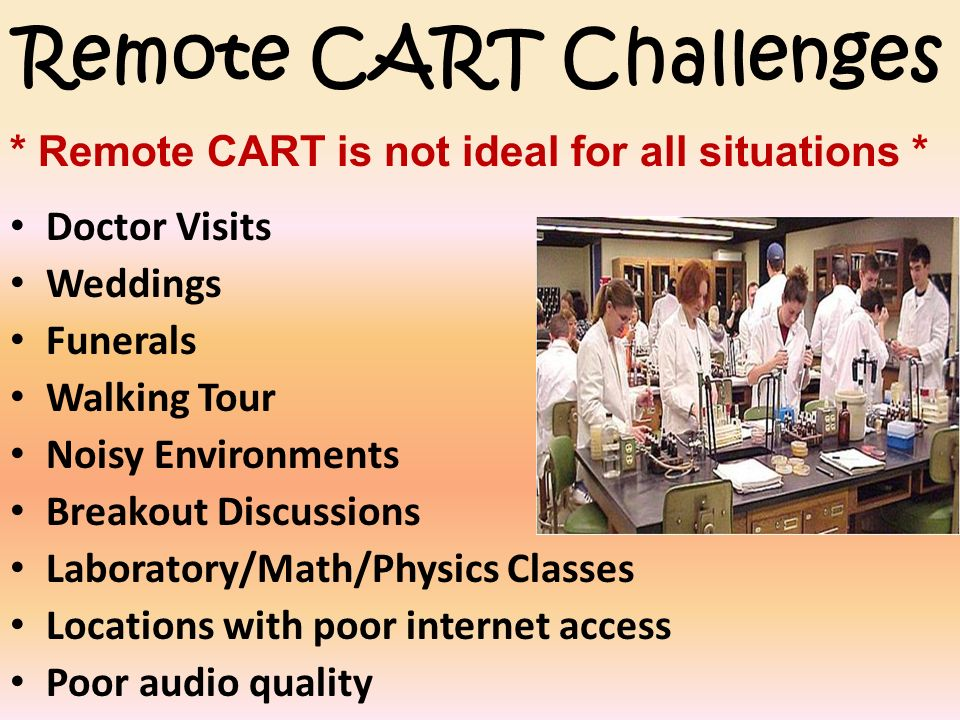 Remote CART Challenges