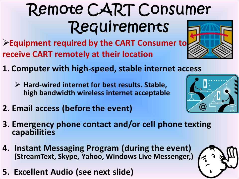 Remote CART Consumer Requirements