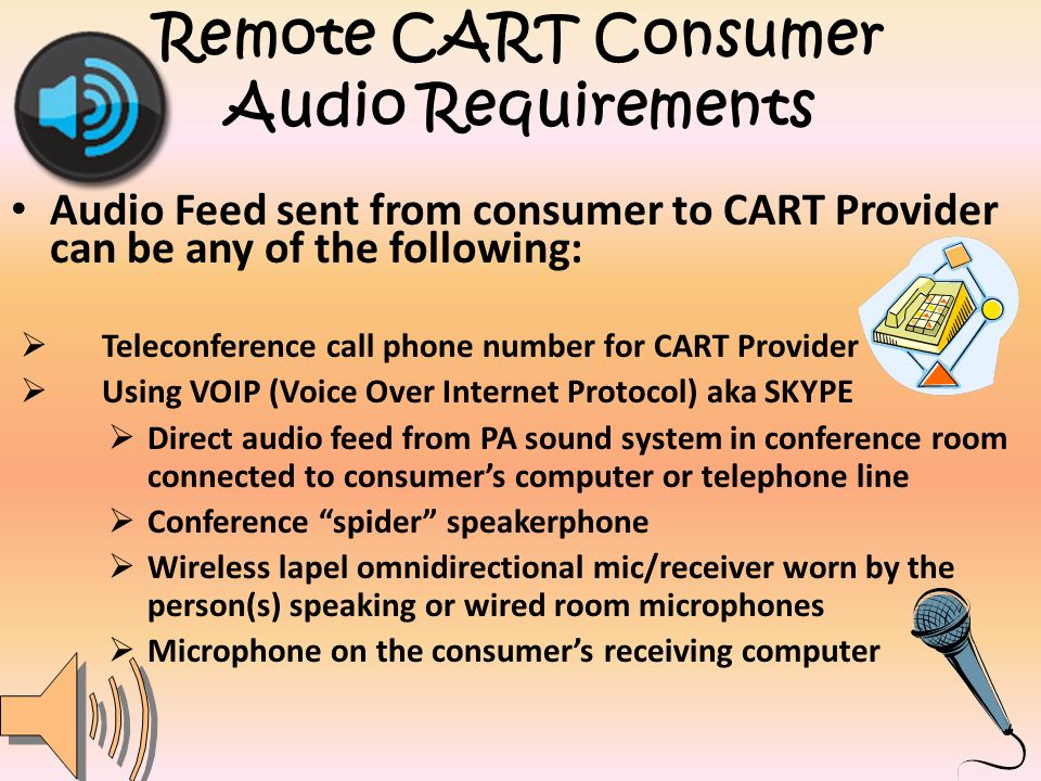 Remote CART Consumer Audio Requirements