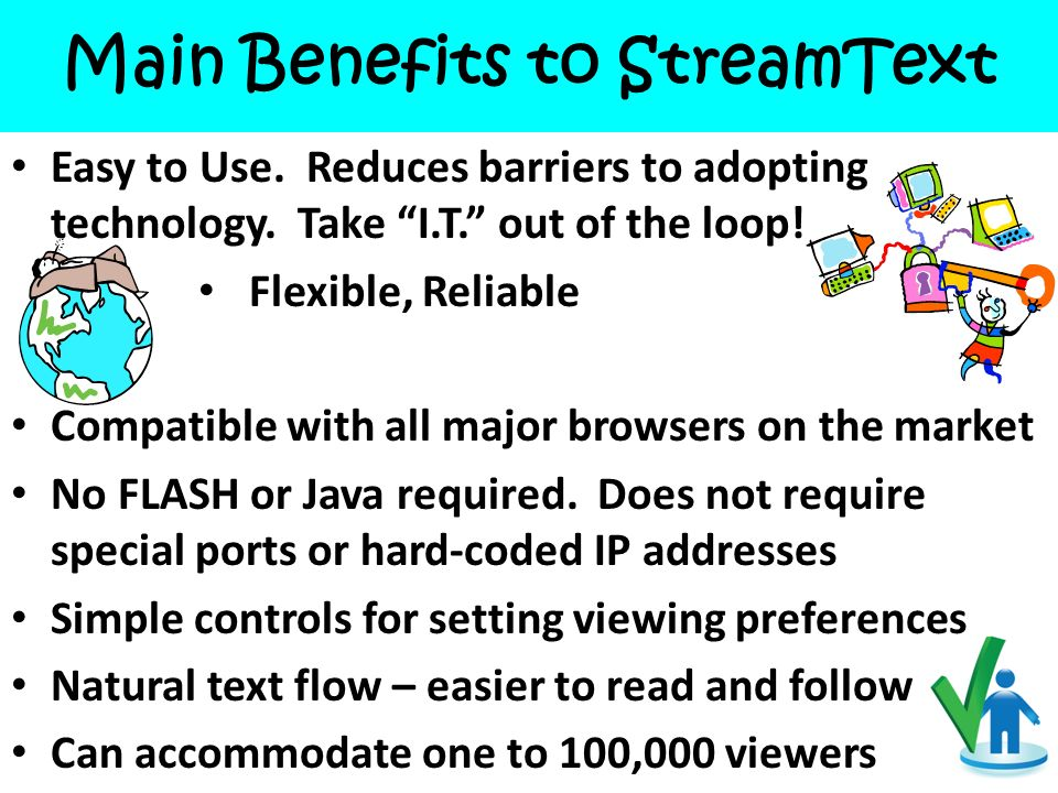 Main Benefits to StreamText