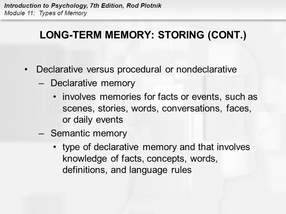 LONG-TERM MEMORY: STORING (CONT.)