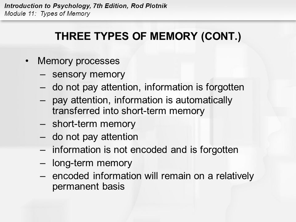 THREE TYPES OF MEMORY (CONT.)