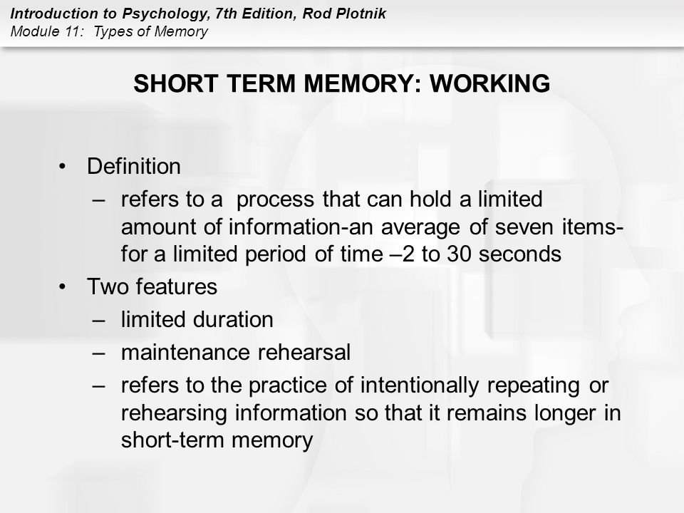 SHORT TERM MEMORY: WORKING