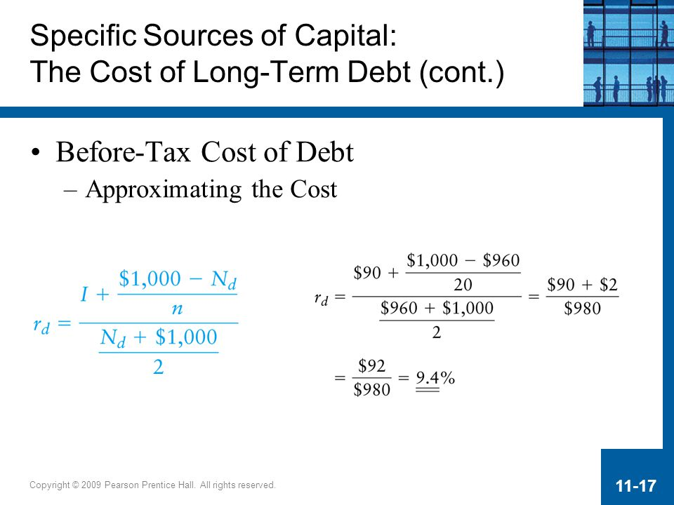 Specific Sources of Capital: The Cost of Long-Term Debt (cont.)