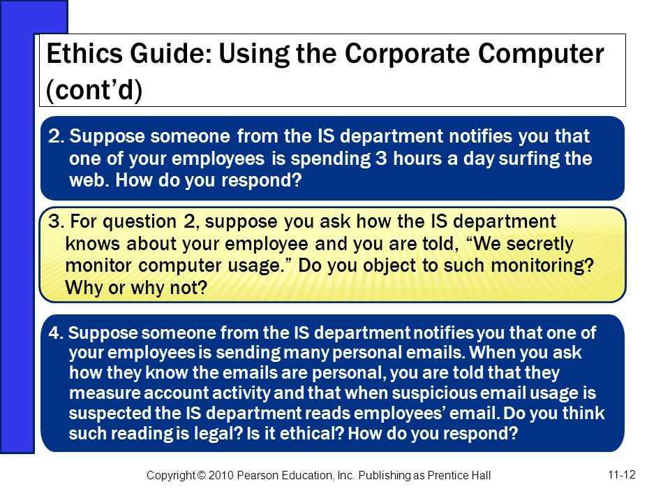 Ethics Guide: Using the Corporate Computer (cont'd)
