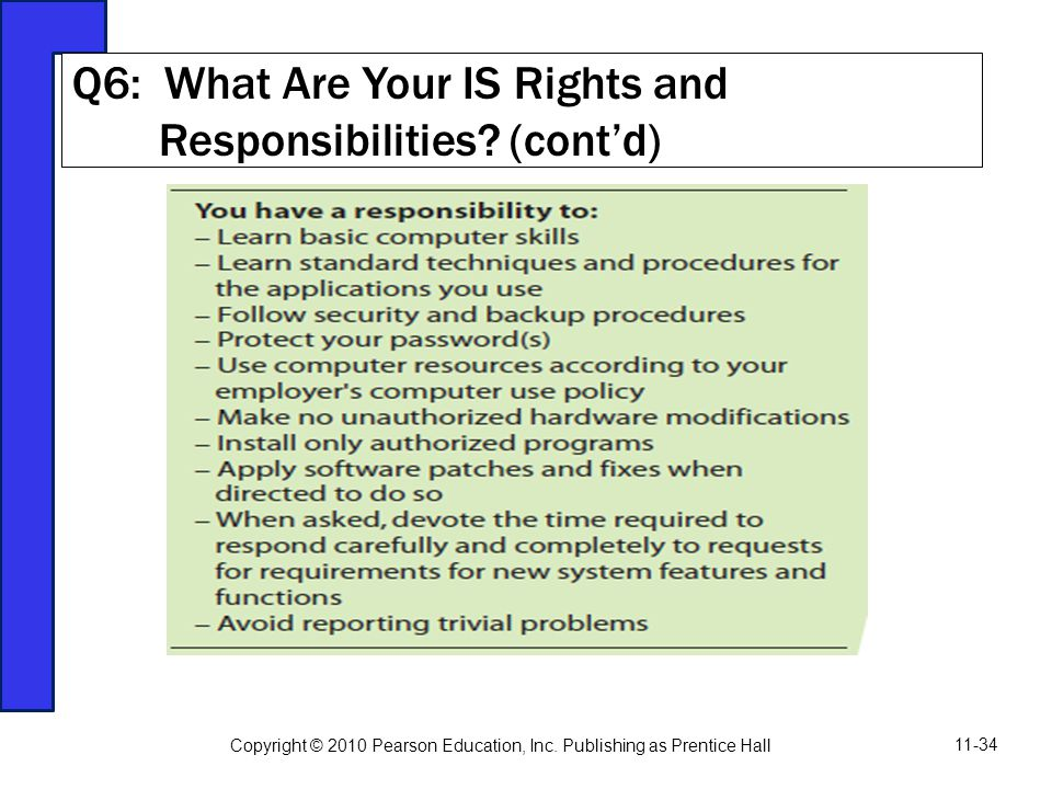 Q6: What Are Your IS Rights and Responsibilities (cont'd)