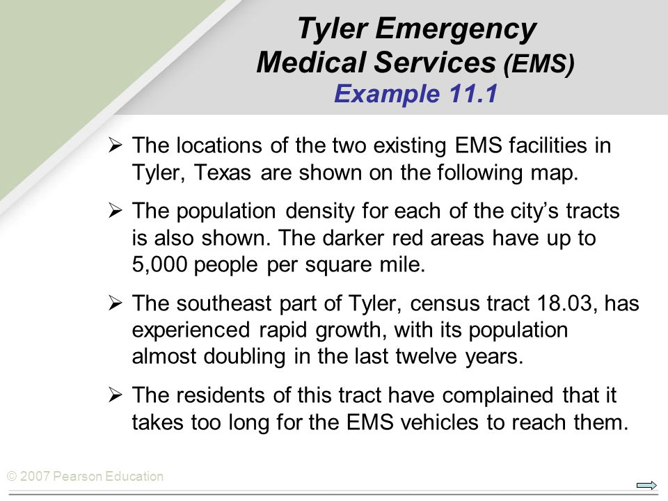 Tyler Emergency Medical Services (EMS) Example 11.1