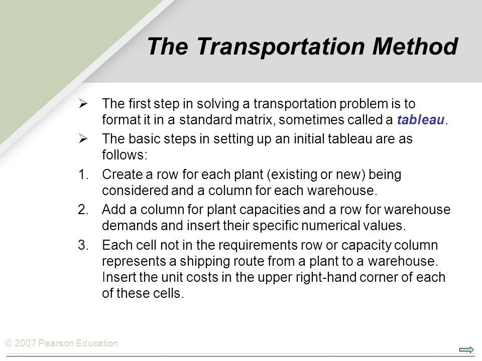 The Transportation Method