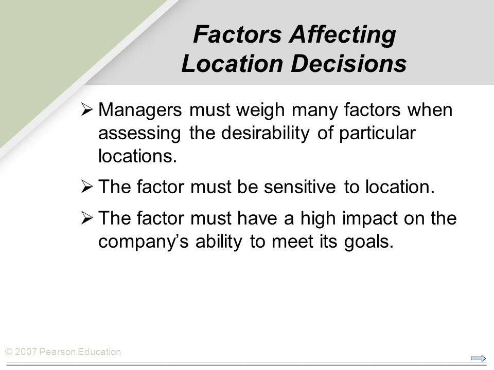 Factors Affecting Location Decisions