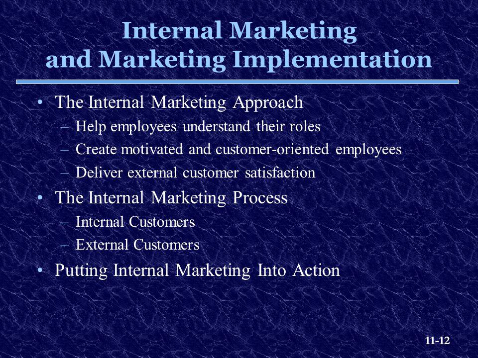 Internal Marketing and Marketing Implementation