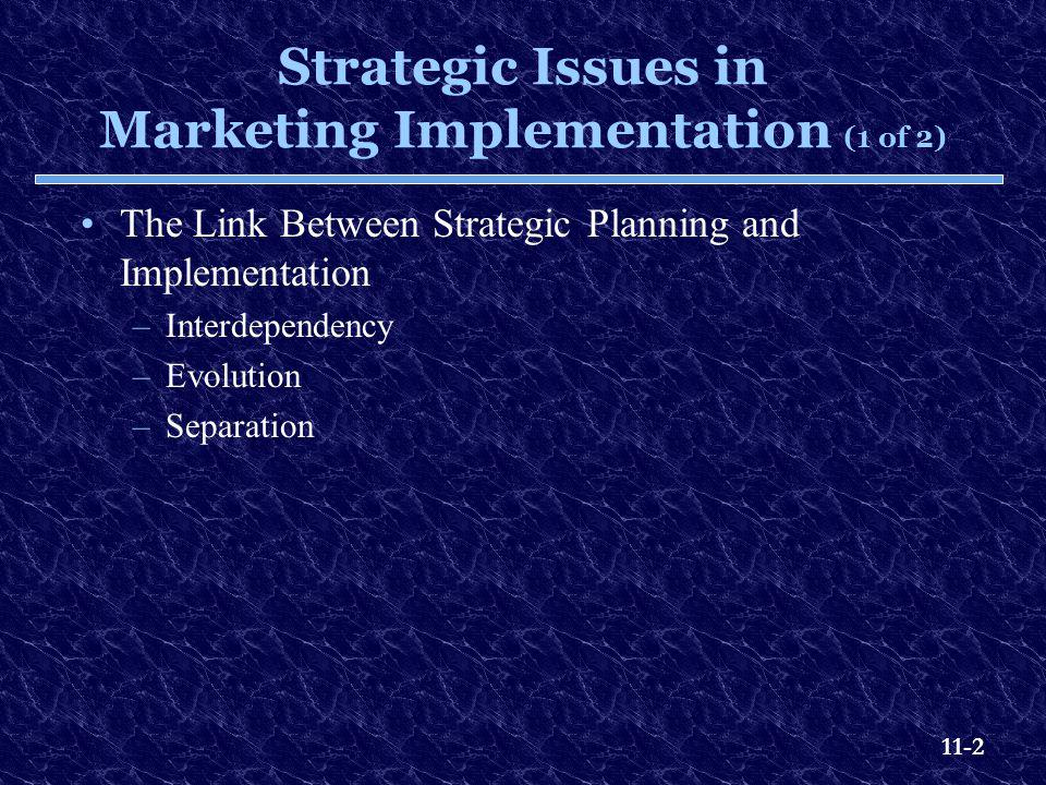 Strategic Issues in Marketing Implementation (1 of 2)