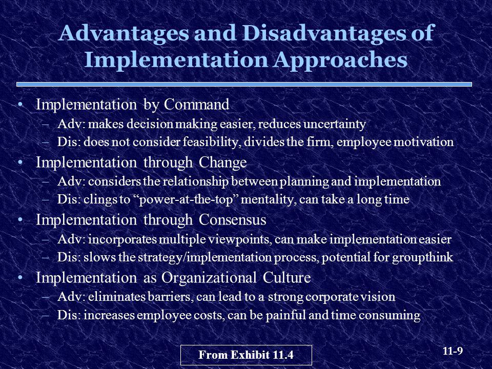 Advantages and Disadvantages of Implementation Approaches