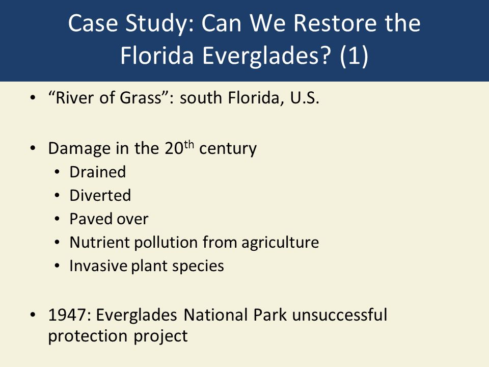Case Study: Can We Restore the Florida Everglades (1)