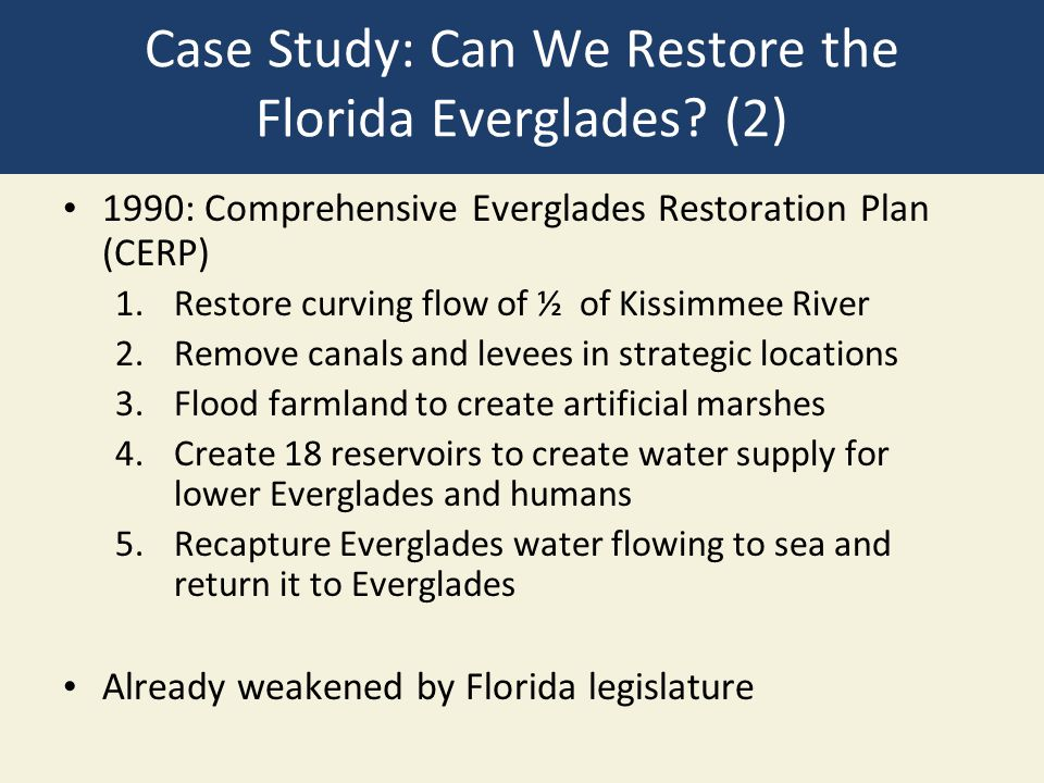 Case Study: Can We Restore the Florida Everglades (2)