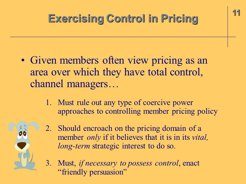 Exercising Control in Pricing