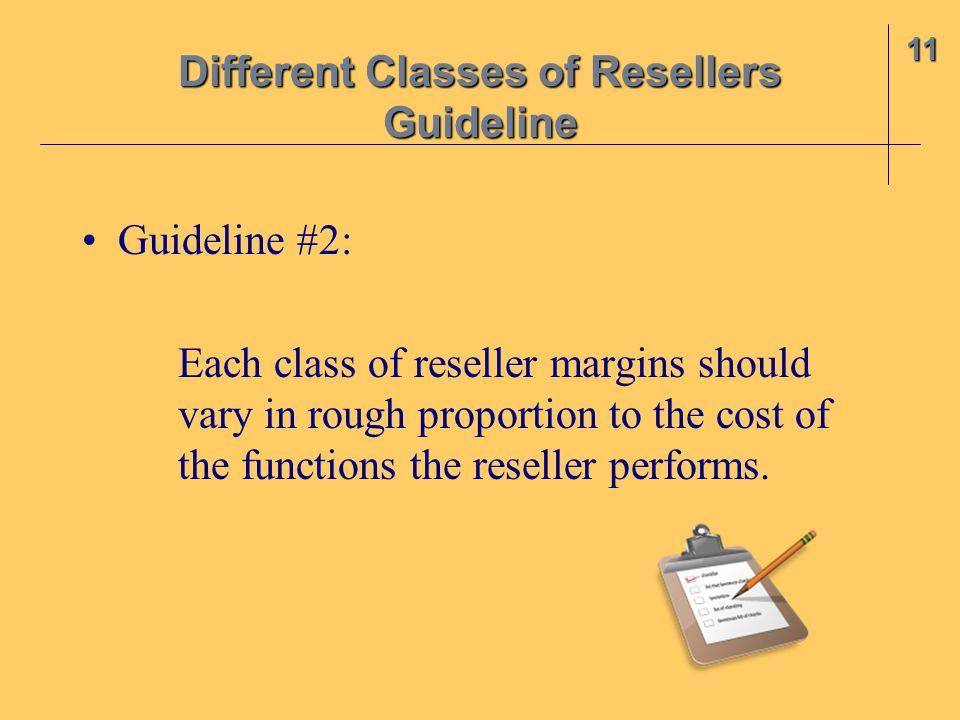 Different Classes of Resellers Guideline