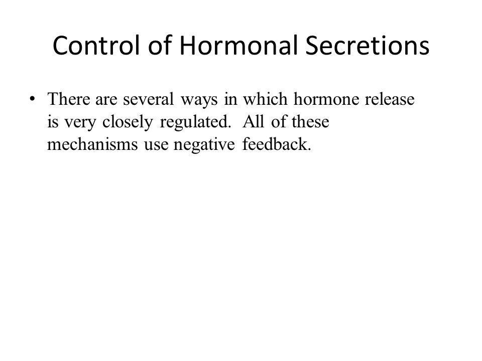 Control of Hormonal Secretions