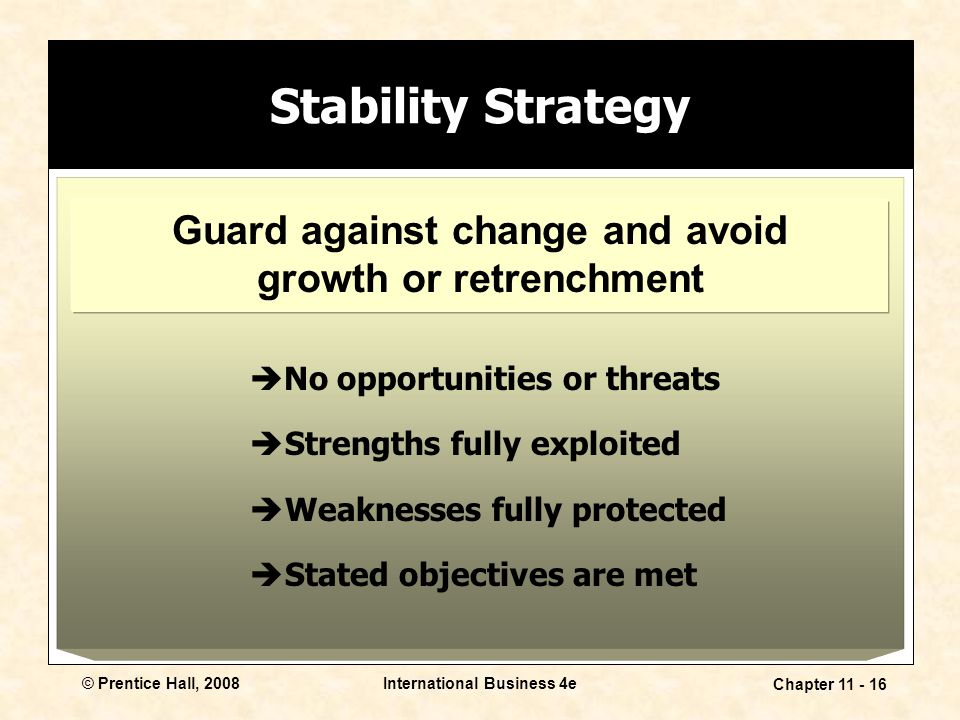 Stability Strategy Guard against change and avoid