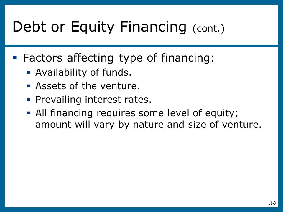Debt or Equity Financing (cont.)