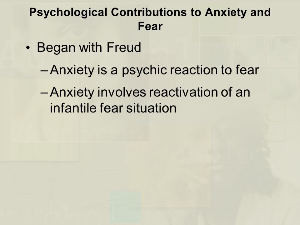 Psychological Contributions to Anxiety and Fear