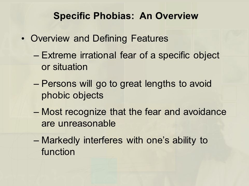 Specific Phobias: An Overview