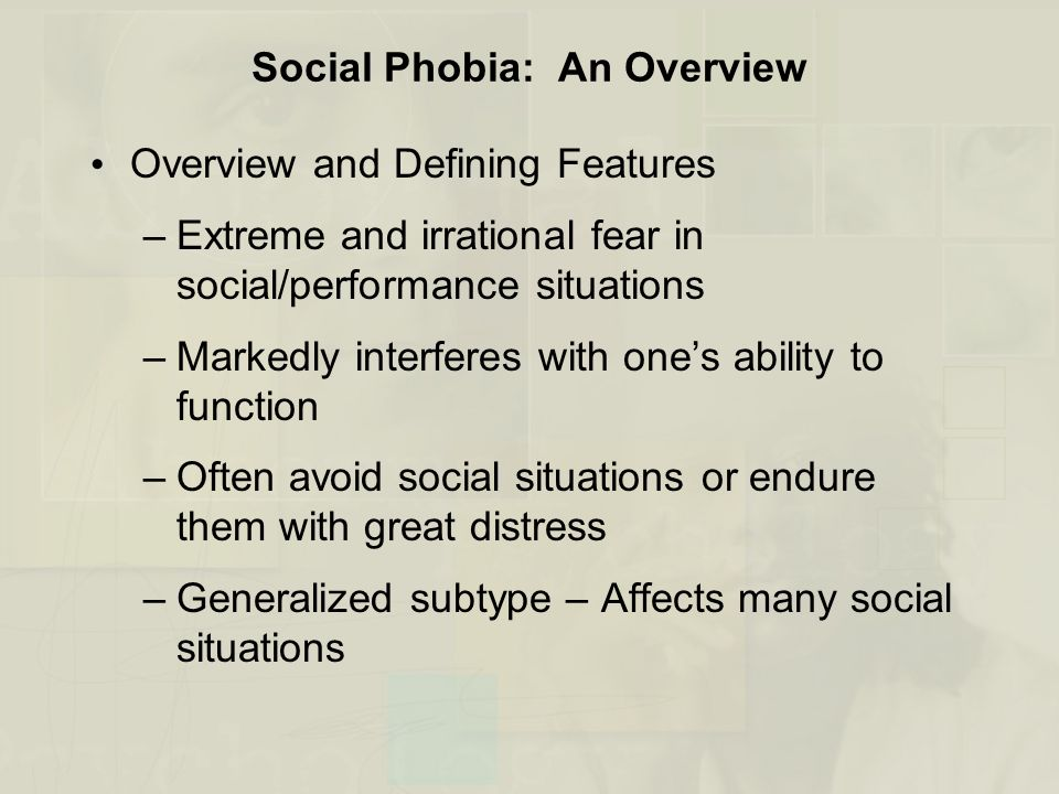 Social Phobia: An Overview