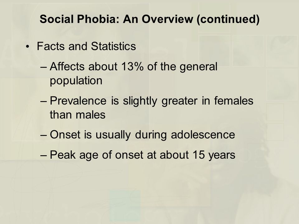 Social Phobia: An Overview (continued)