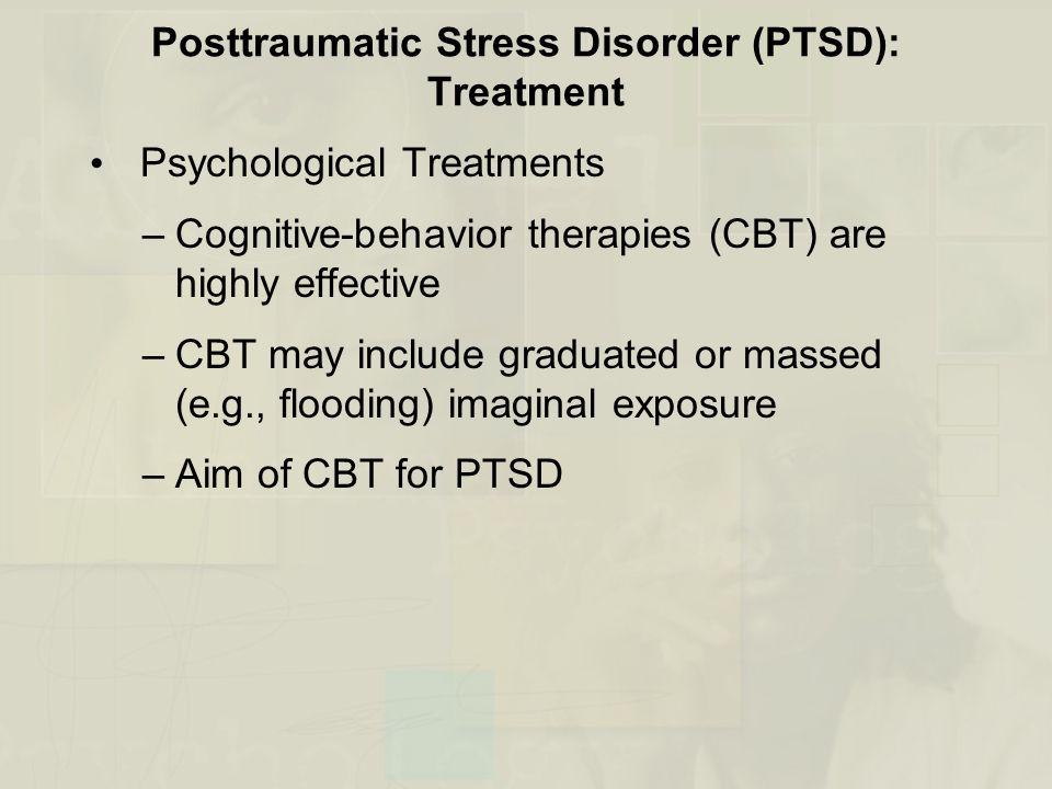 Posttraumatic Stress Disorder (PTSD): Treatment