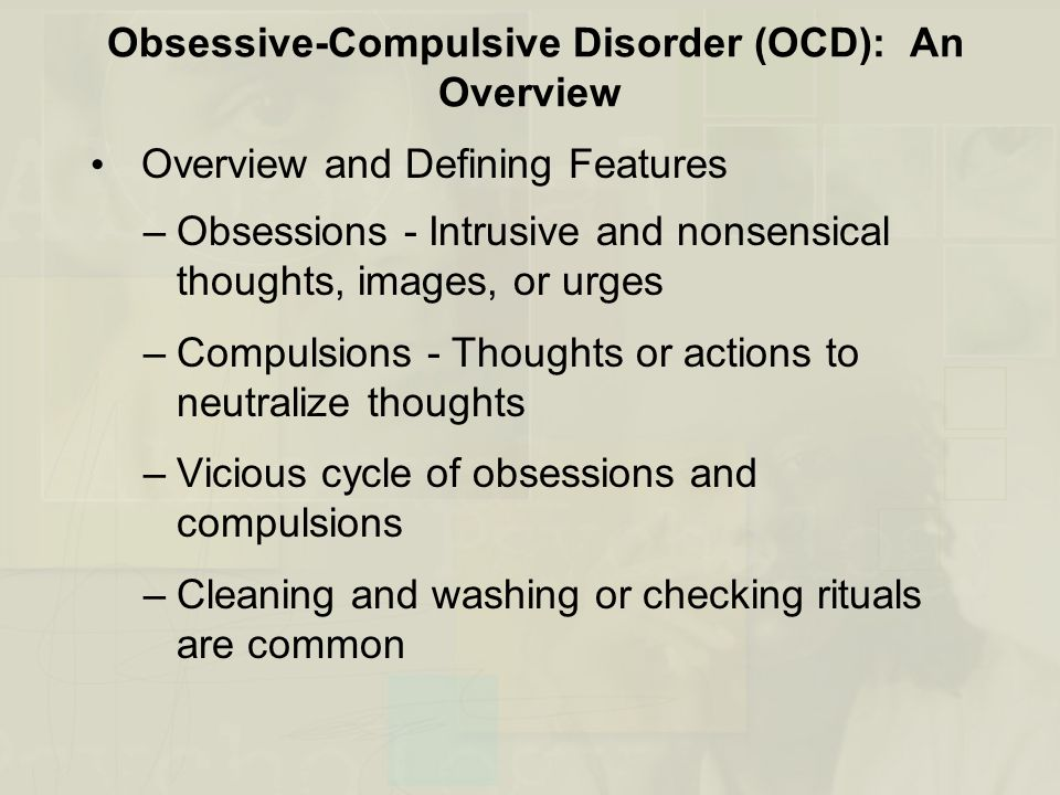 Obsessive-Compulsive Disorder (OCD): An Overview