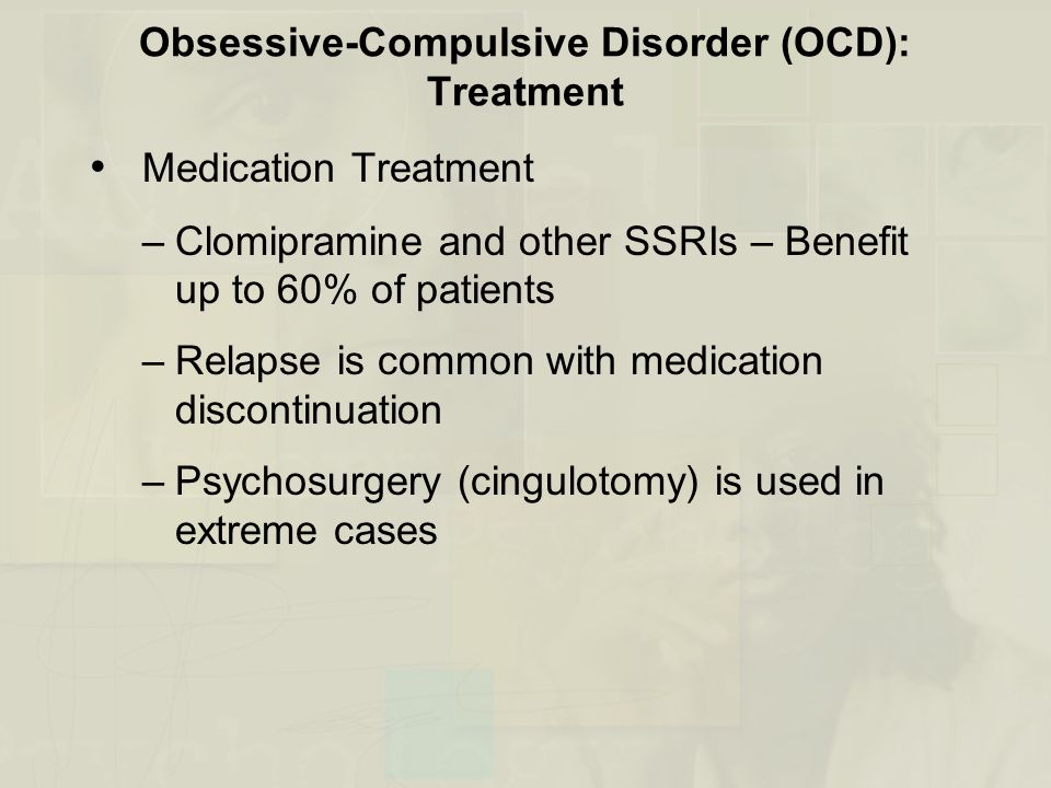 Obsessive-Compulsive Disorder (OCD): Treatment