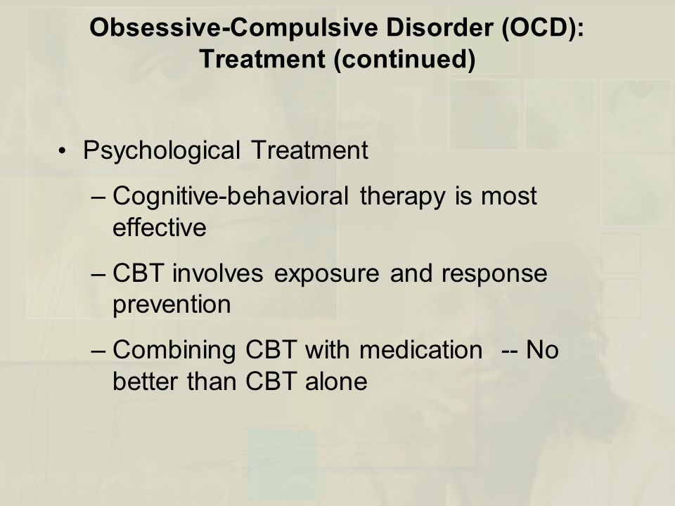 obsessive compulsive disorder types and treatment essay Obsessive–compulsive disorder symptoms can be grouped into at least 4 types causes in a recent meta-analysis of evidenced-based treatment of ocd in.