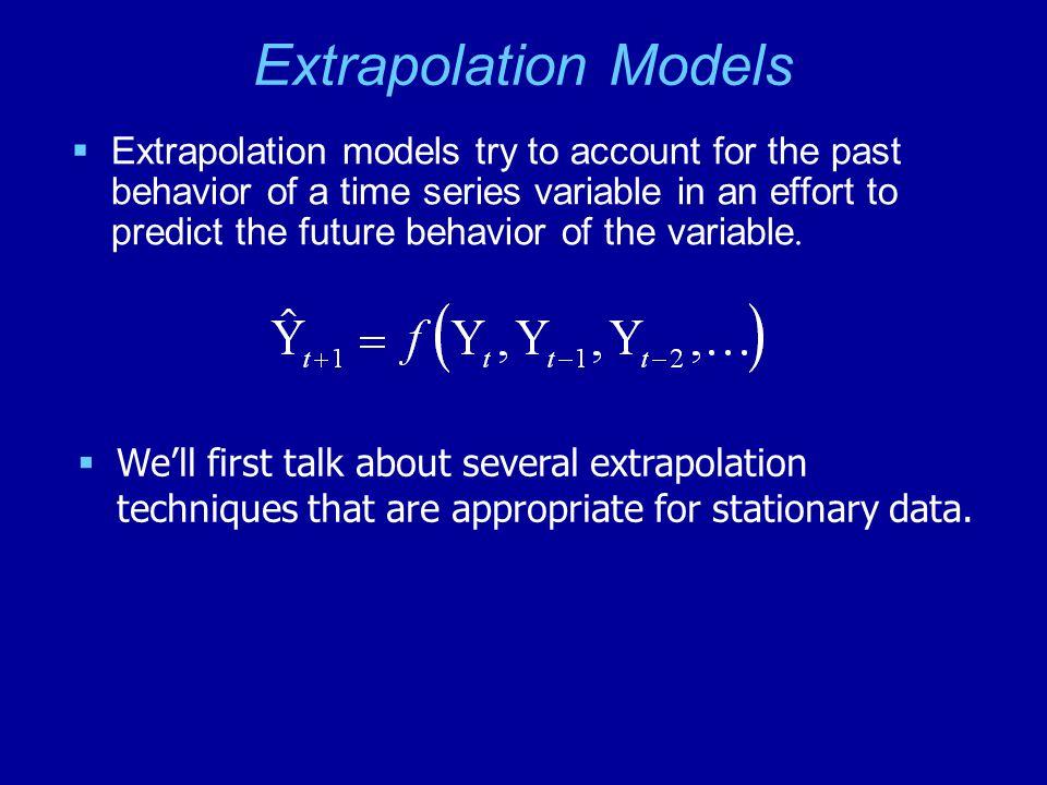 Extrapolation Models