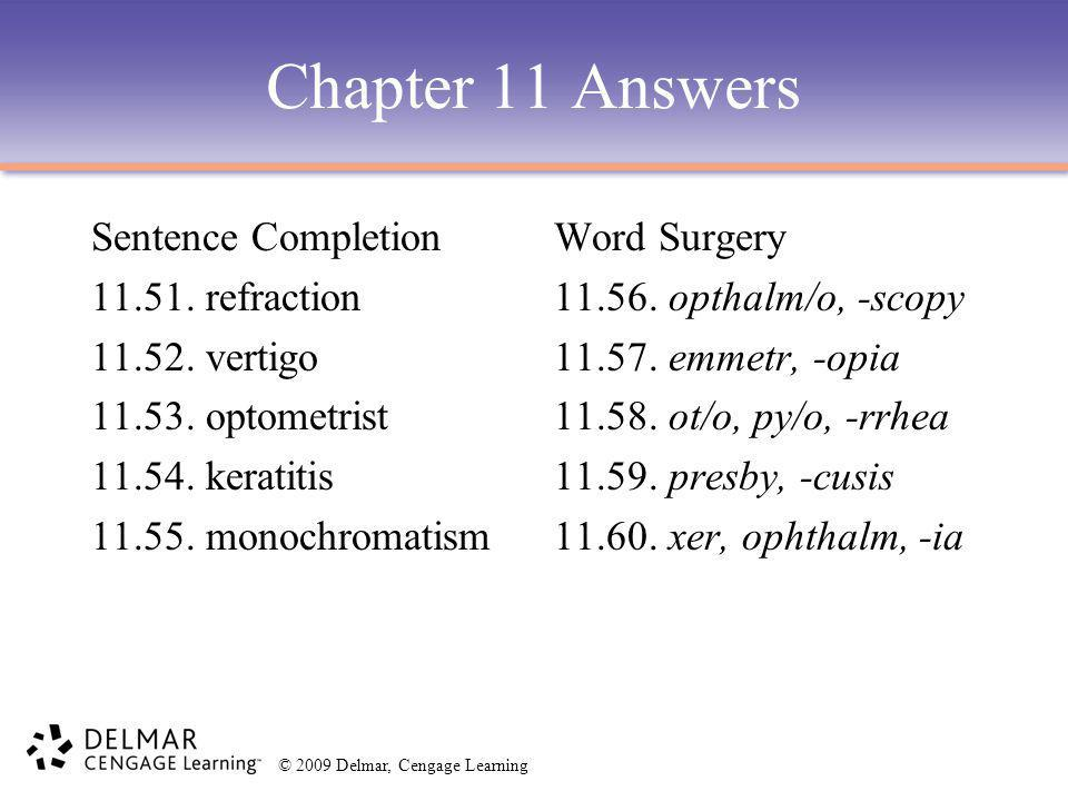 Chapter 11 Answers Sentence Completion 11.51. refraction