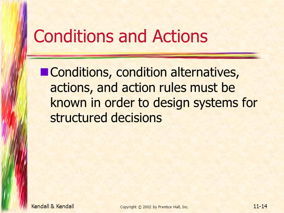 Conditions and Actions
