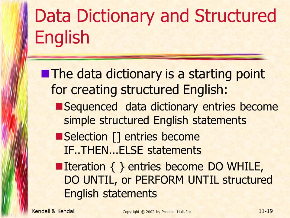 Data Dictionary and Structured English