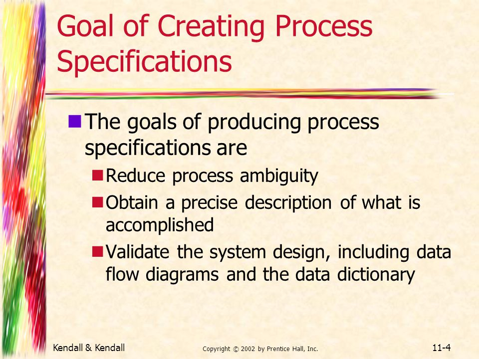 Goal of Creating Process Specifications