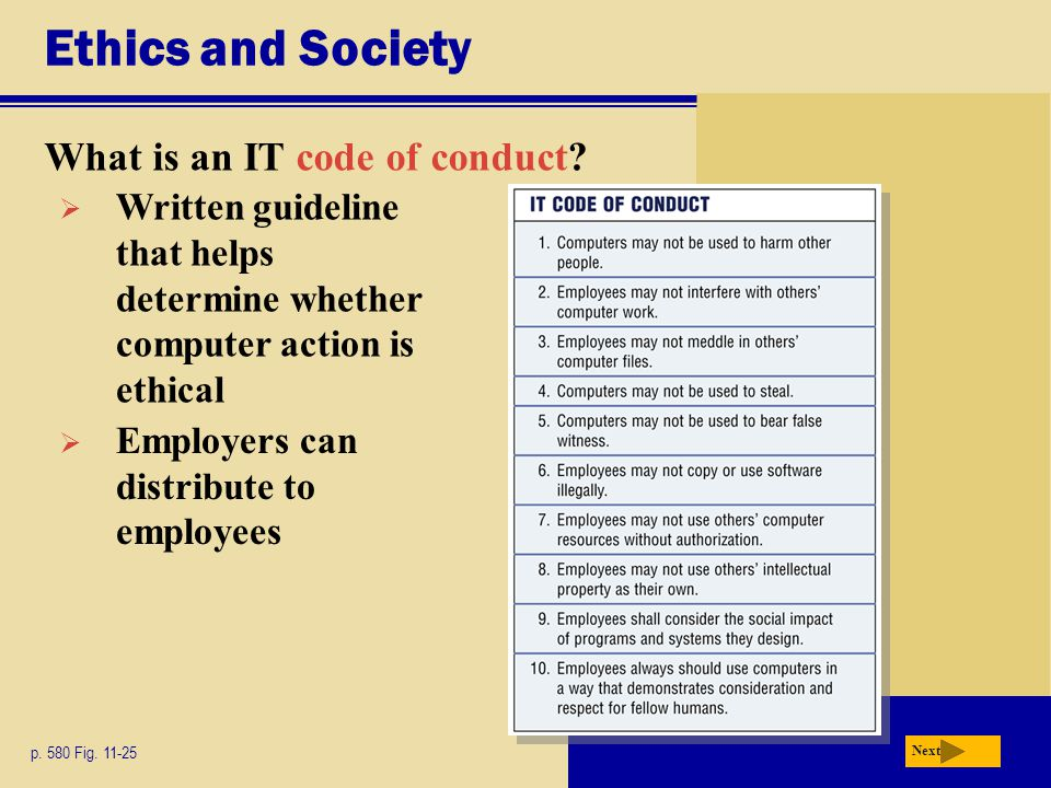 Ethics and Society What is an IT code of conduct