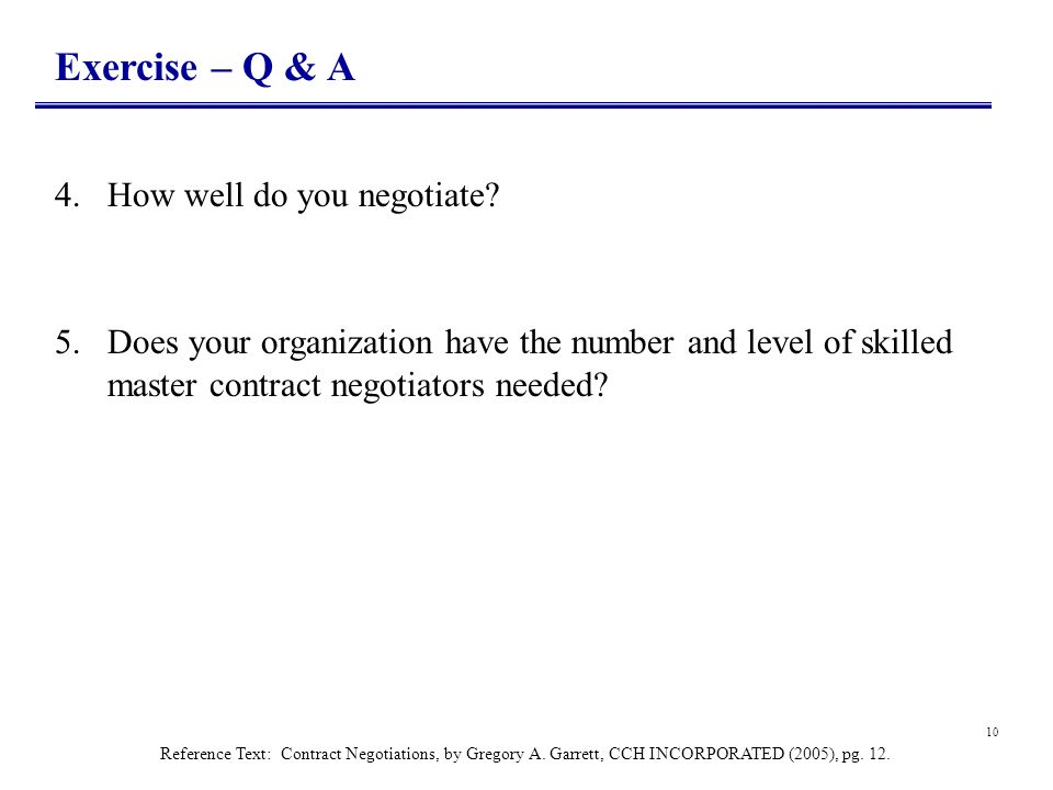 Exercise – Q & A 4. How well do you negotiate