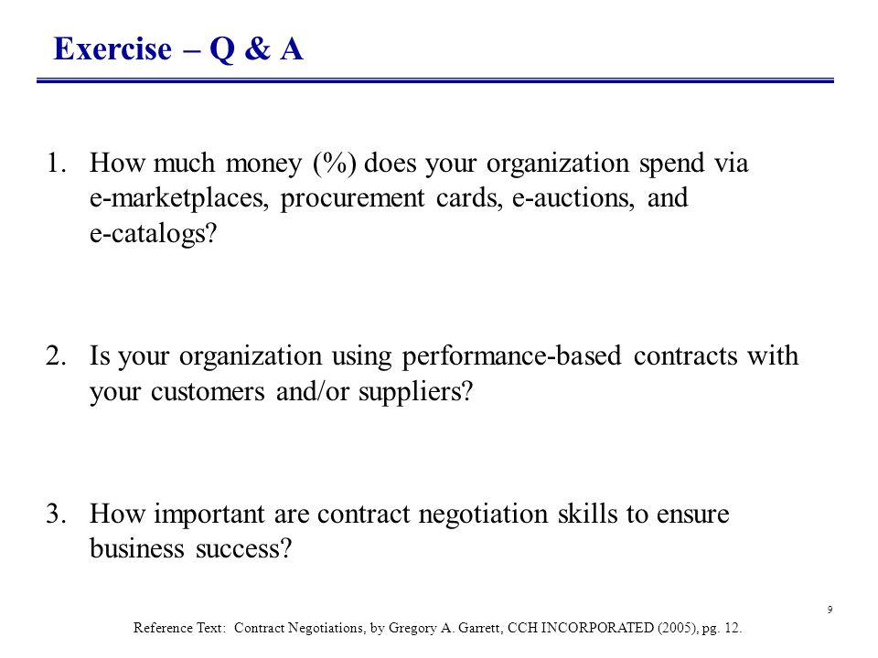 Exercise – Q & A How much money (%) does your organization spend via e-marketplaces, procurement cards, e-auctions, and e-catalogs