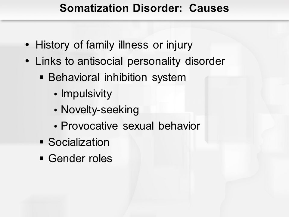 Somatization Disorder: Causes