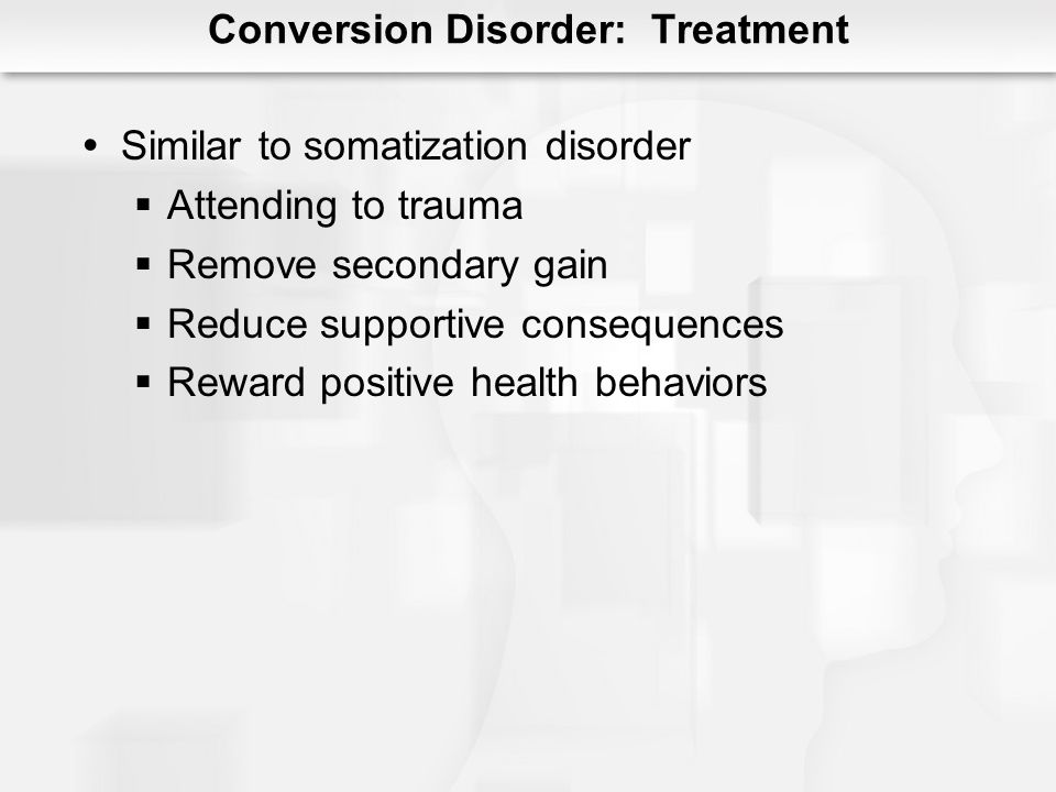 Conversion Disorder: Treatment