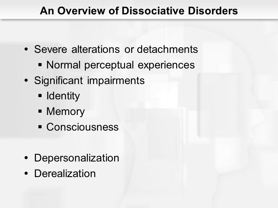 An Overview of Dissociative Disorders
