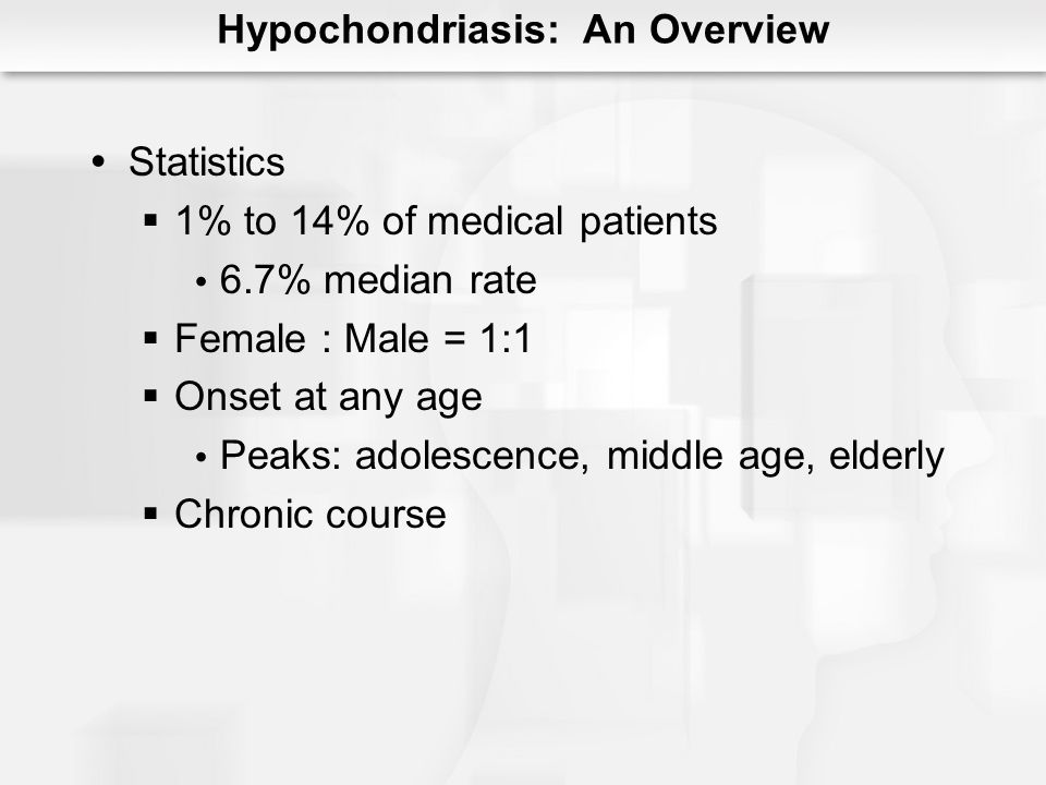 Hypochondriasis: An Overview