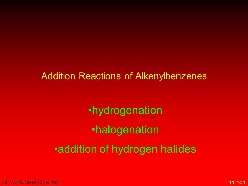 Addition Reactions of Alkenylbenzenes