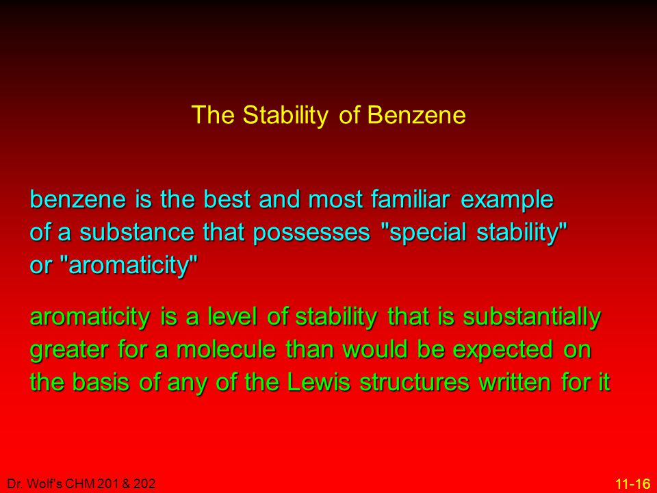 The Stability of Benzene
