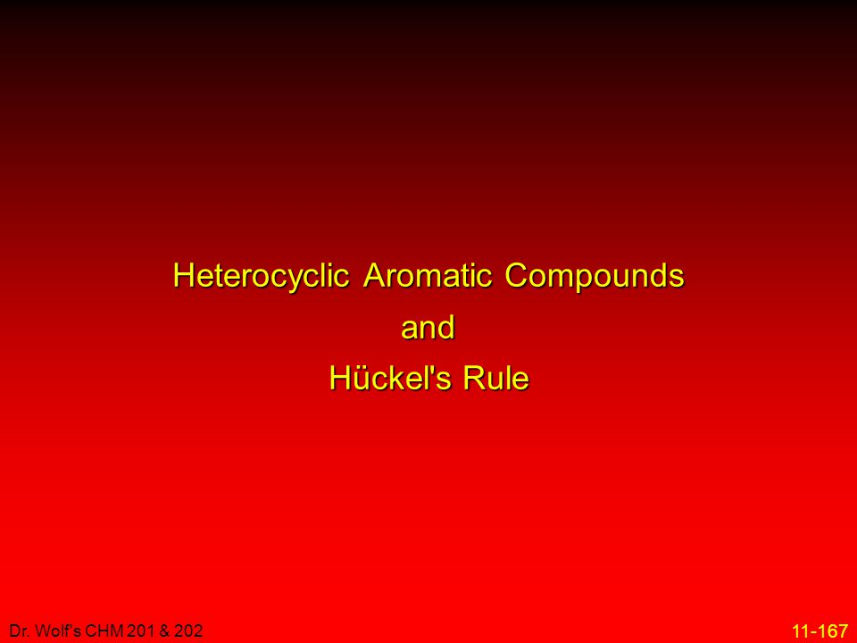 Heterocyclic Aromatic Compounds and Hückel s Rule
