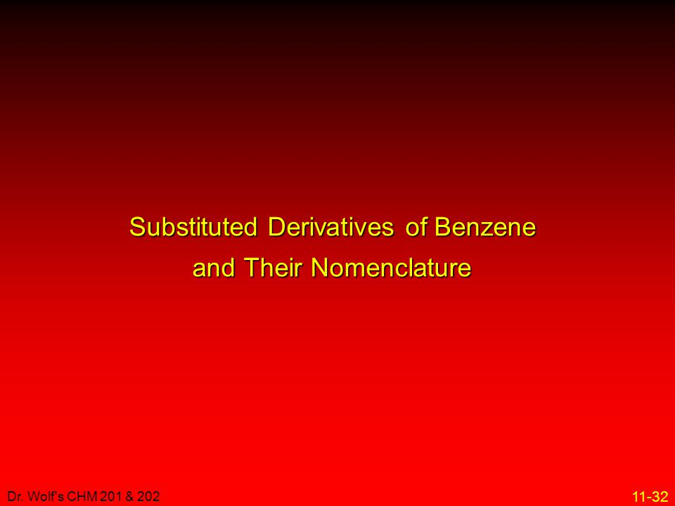 Substituted Derivatives of Benzene and Their Nomenclature