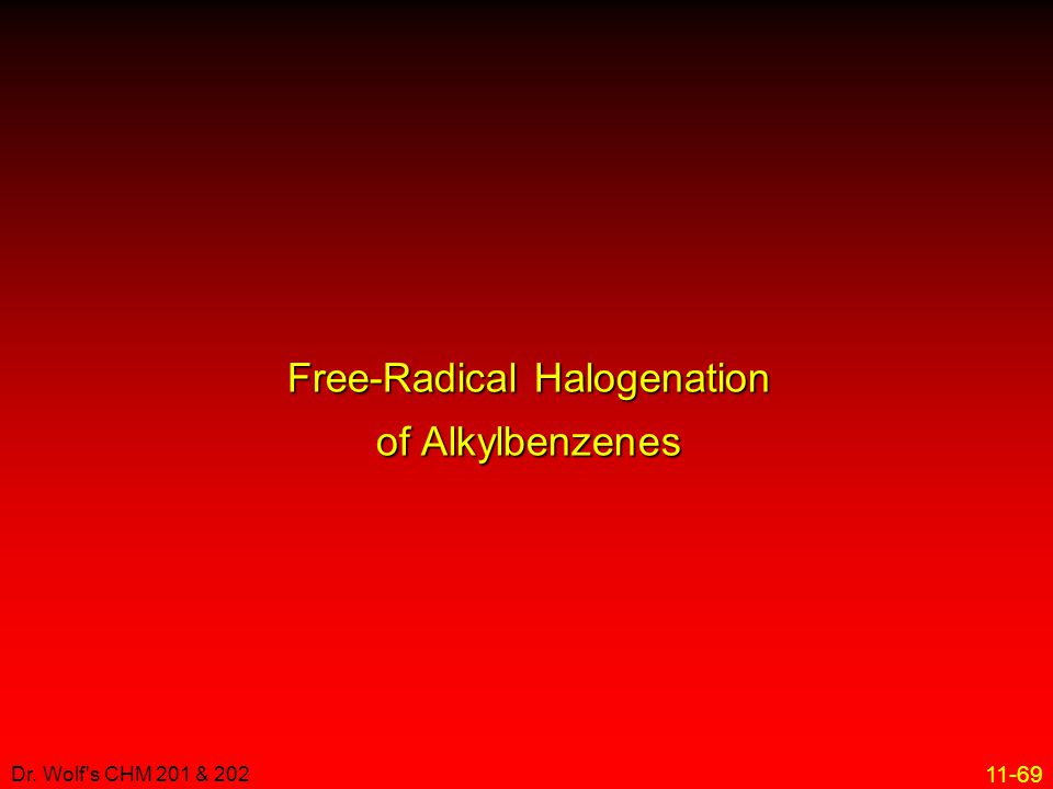 Free-Radical Halogenation of Alkylbenzenes