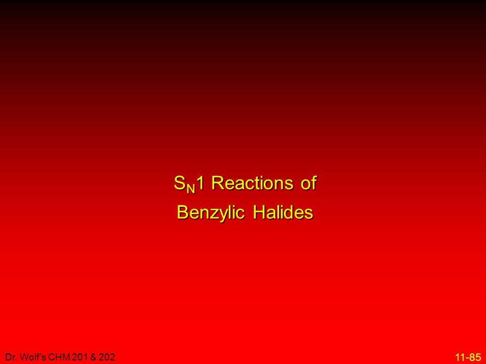 SN1 Reactions of Benzylic Halides